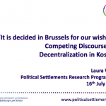 """It is decided in Brussels for our wishes"": Competing Discourses of Decentralization in Kosovo"