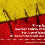 Strong Again? Sovereign Security after the 'Post-Liberal Takeover'