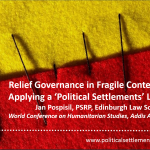 Relief Governance in Fragile Contexts: Applying a 'Political Settlements'