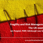 Fragility and Risk Management: The UK example