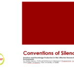 Conventions of Silence: Emotions and Knowledge Production in War-Affected Research Environments