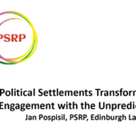 Political Settlements Transformation: Engagement with the Unpredictable?