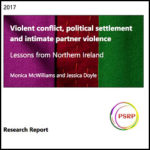 Violent conflict, political settlement  and intimate partner violence, Lessons from Northern Ireland