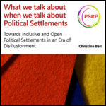What we talk about when we talk about political settlements