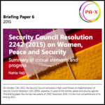 Security Council Resolution 2242 (2015) on Women, Peace and Security: Summary of critical elements and progress