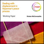 Dealing with displacement in Myanmar's peace process