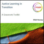 Justice Learning in Transition, A Grassroots Toolkit