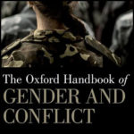 Introduction: Mapping the Terrain: Gender and Conflict in Contemporary Perspective