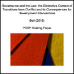Governance and Law: The Distinctive Context of Transitions from Conflict and its Consequences for Development Interventions