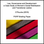 Law, Governance and Development: A Case Study of Women's Social Mobilisation and Transitional Justice