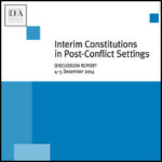 Interim Constitutions in Post-Conflict Settings