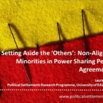 Setting Aside the 'Others': Non-Aligned Minorities in Power Sharing Peace Agreements