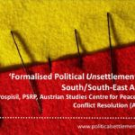 'Formalised Political Unsettlement' in South/South-East Asia?