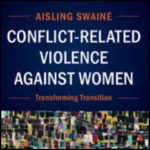 Conflict-Related Violence Against Women: Transforming Transition