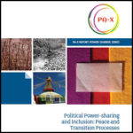 Political Power-sharing and Inclusion: Peace and Transition Processes