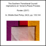 The Southern Transitional Council: Implications on Yemen's Peace Process