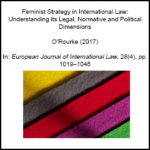 Feminist Strategy in International Law: Understanding Its Legal, Normative and Political Dimensions