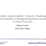 'Predictable Unpredictability': Catalysts, Challenges and Areas of Contention in Renegotiating Interim Governance in Peace Processes
