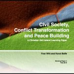 Civil Society, Conflict Transformation, and Peace Building – a Christian Aid Ireland Learning Paper