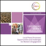Local Peace Processes: Opportunities and Challenges for Women's Engagement