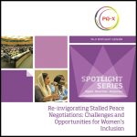 Re-invigorating Stalled Peace Negotiations: Challenges and Opportunities for Women's Inclusion