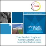 Trust Funds in Fragile and Conflict-affected States: Lessons from Northern Ireland