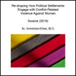 Re-shaping How Political Settlements Engage with Conflict-Related Violence Against Women