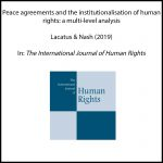 Peace agreements and the institutionalisation of human rights: a multi-level analysis