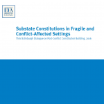 Sub-State Constitutions in Fragile and Conflict-Affected Settings: Workshop Report