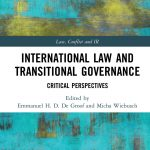 International Law and Transitional Governance: Critical Perspectives