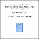 Peace process protagonism: the role of regional organisations in Africa in conflict management