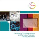 The Impact of COVID-19 on Peace and Transition Processes: Tracking the Trends
