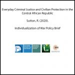 Everyday Criminal Justice and Civilian Protection in the Central African Republic
