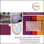 Moving From Conflict: the Role of International Actors in Transition Management