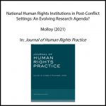 National Human Rights Institutions and Post-Conflict Settings: An Emerging Research Agenda?