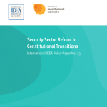 Security Sector Reform in Constitutional Transitions