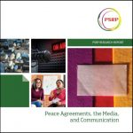Peace Agreements, the Media, and Communication